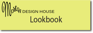 Morton Design House Lookbook button